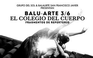 EL COLEGIO DEL CUERPO EN EL BALUARTE /3
